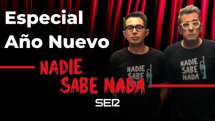 Nadie Sabe Nada Especial Año Nuevo (01/01/2020)