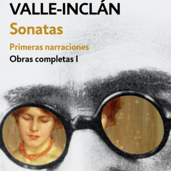 Un libro una hora: Sonata de primavera - Valle-Inclán (14/02/2021)