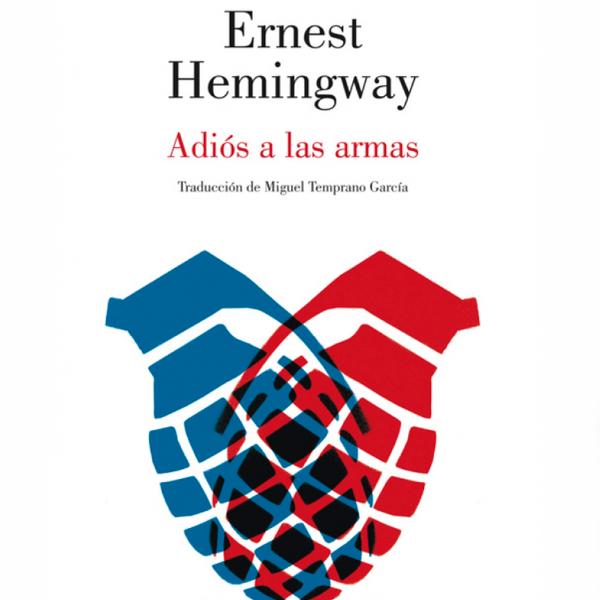 Un libro una hora: Adiós a las armas - Ernest Hemingway (21/02/2021)