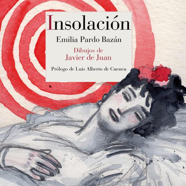 Un libro una hora: Insolación - Emilia Pardo Bazán (07/03/2021)