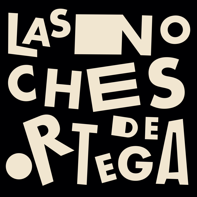 Las Noches de Ortega | Nuevo disco
